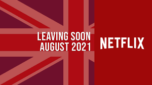 Movies, TV Shows & Animes Launching This August 2021 on Netflix UK